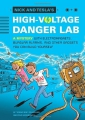 Nick_and_Teslas_High-Voltage_Danger_Lab_A_Mystery_with_Electromagnets__Burglar_Alarms__and_Other_Gadgets_You_Can_Build_Yourself-9781594746482-am